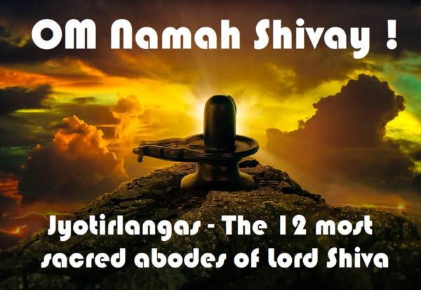 Jyotirlinga – The 12 most sacred abodes of Lord Shiva