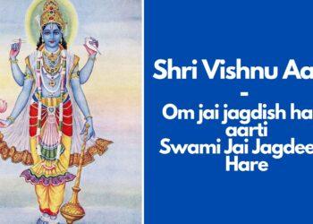 Vishnu Aarti – Om jai jagdish hare aarti