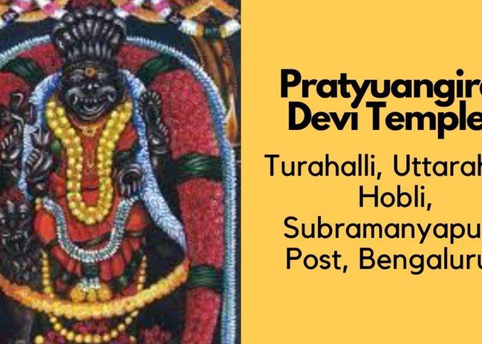Pratyuangira Devi Temple , Bangalore